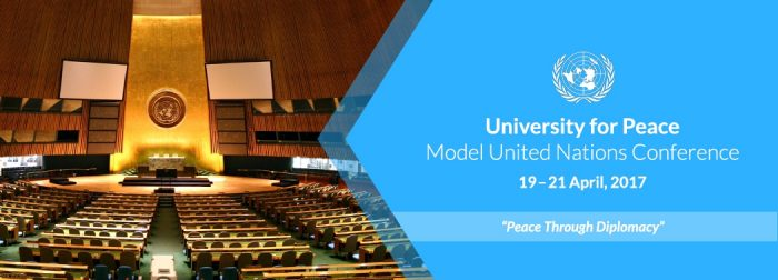 COSTA RICA – 15th annual University for Peace Model United Nations Conference (UPMUNC) 19-21 April 2017