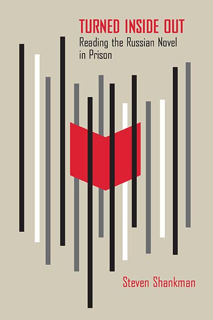 'Turned Inside Out: Reading the Russian Novel in Prison' New Book by UNESCO Chair, Professor Steven Shankman